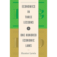 Economics in Three Lessons and One Hundred Economics Laws (BOK)