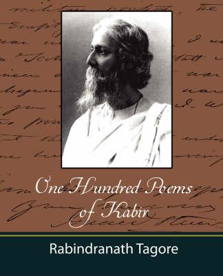 One Hundred Poems of Kabir - Tagore (BOK)