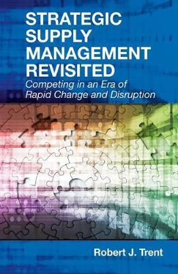 Strategic Supply Management Revisited (BOK)