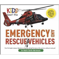 Kids Meet the Emergency and Rescue Vehicles (BOK)