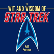 Wit and Wisdom of Star Trek (BOK)