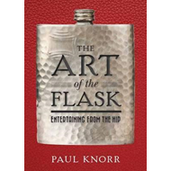 Art of the Flask (BOK)