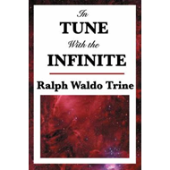 In Tune with the Infinite (BOK)