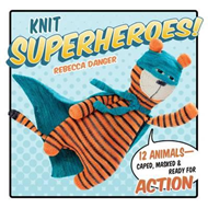 Knit Superheroes! (BOK)