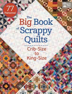 Big Book of Scrappy Quilts (BOK)