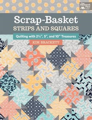 Scrap-Basket Strips and Squares (BOK)