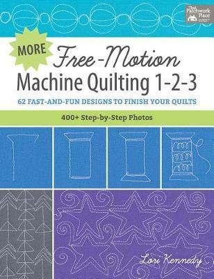 More Free-Motion Machine Quilting 1-2-3 (BOK)