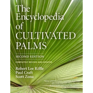 Encyclopedia of Cultivated Palms (BOK)