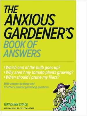 Anxious Gardener's Book of Answers (BOK)
