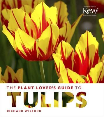 Plant Lover's Guide to Tulips (BOK)