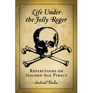Life Under The Jolly Roger (BOK)