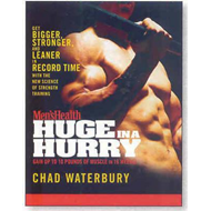 """Men's Health"" Huge in a Hurry: Get Bigger, Stronger, and Leaner in Record Time with the New Science (BOK)"
