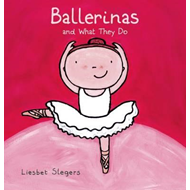Ballerinas and What They Do (BOK)