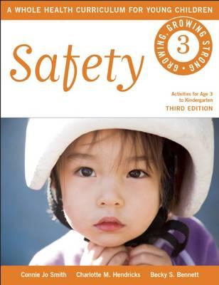 Safety: A Whole Health Curriculum for Young Children (BOK)