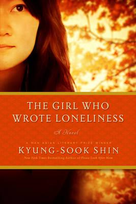 Girl Who Wrote Loneliness (BOK)