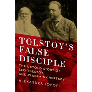Tolstoy's False Disciple (BOK)