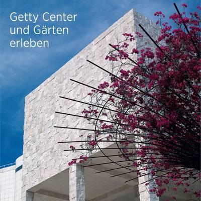 Seeing the Getty Center and Gardens (BOK)