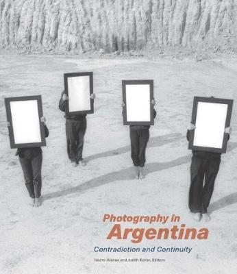 Photography in Argentina - Contradiction and Continuity (BOK)
