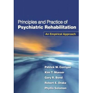 Principles and Practice of Psychiatric Rehabilitation (BOK)
