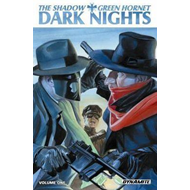 The Shadow / Green Hornet:  volume 1: Dark Nights (BOK)