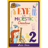 Eye of the Majestic Creature: Volume 2 (BOK)