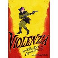 Violenzia and Other Deadly Amusements (BOK)