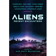 Aliens: Recent Encounters (BOK)