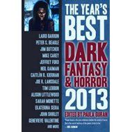 The Year's Best Dark Fantasy & Horror: 2013 (BOK)