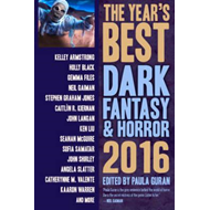 Year's Best Dark Fantasy & Horror 2016 Edition (BOK)