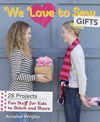 We Love to Sew: Gifts (BOK)