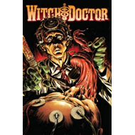 Witch Doctor: Volume 2: Mal Practice (BOK)