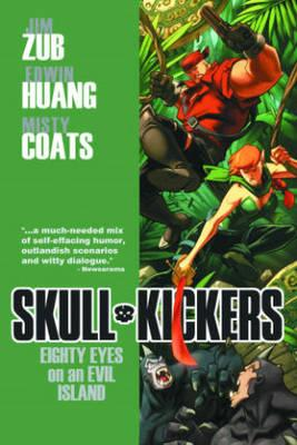 Skullkickers: Volume 4: Eighty Eyes on an Evil Island (BOK)