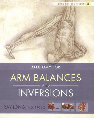Yoga Mat Companion 4:  Arm Balances & Inversions (BOK)
