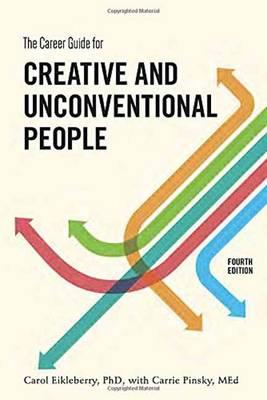Career Guide For Creative And Unconventional People, FourthE (BOK)