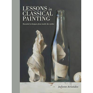 Lessons In Classical Painting (BOK)