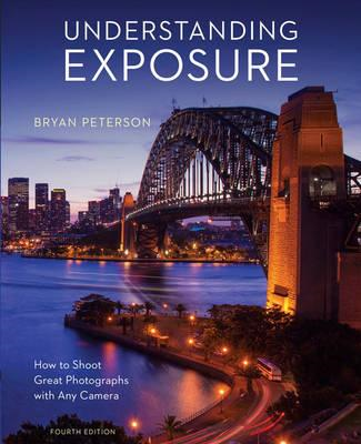 Understanding Exposure, Fourth Edition (BOK)