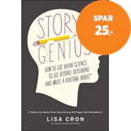 Produktbilde for Story Genius - How to Use Brain Science to Go Beyond Outlining and Write a Riveting Novel (Before Yo (BOK)
