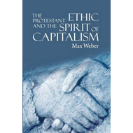 Protestant Ethic and the Spirit of Capitalism (BOK)