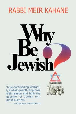 Why Be Jewish ? Intermarriage, Assimilation, and Alienation (BOK)