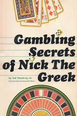 Gambling Secrets of Nick the Greek (BOK)
