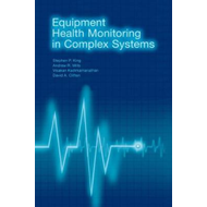 Equipment Health Monitoring in Complex Systems (BOK)