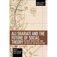 Ali Shariati And The Future Of Social Theory (BOK)