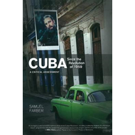 Cuba Since the Revolution of 1959 (BOK)