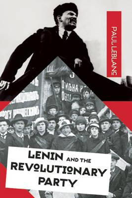 Lenin and the Revolutionary Party (BOK)