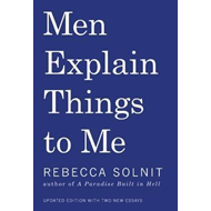Men Explain Things to Me (BOK)