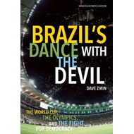 Brazil's Dance With The Devil (updated Olympics Edition) (BOK)