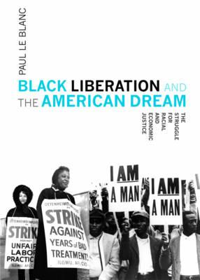 Black Liberation And The American Dream (BOK)