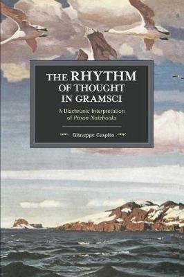 Rhythm Of Thought In Gramsci (BOK)