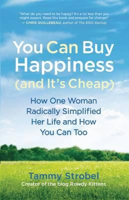 You Can Buy Happiness (and it's Cheap) (BOK)