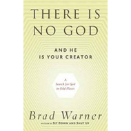 There is No God and He is Always with You: A Search for God in Odd Places (BOK)